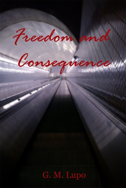 Freedom and Consequence Front Cover
